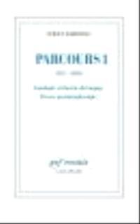 Parcours. Volume 1, 1971-1989