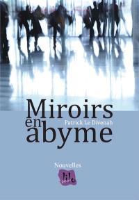 Miroirs en abyme