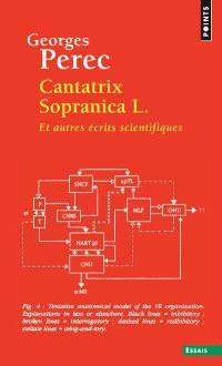 Cantatrix sopranica L. : et autres écrits scientifiques