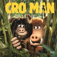 Cro Man : le film raconté aux enfants