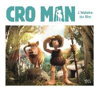 Cro Man : l'histoire du film