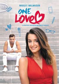 One love : la suite de l'histoire de Maxence et Margot