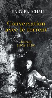 Conversation avec le torrent : journal, 1954-1959