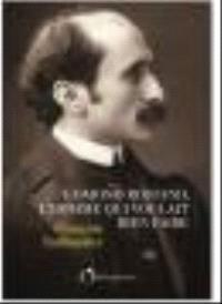 Edmond Rostand, l'homme qui voulait bien faire