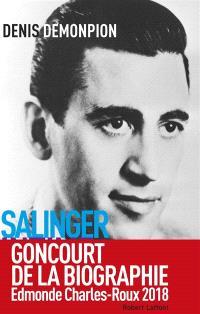 Salinger intime : enquête sur l'auteur de L'attrape-coeurs