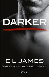 Darker : cinquante nuances plus sombres par Christian