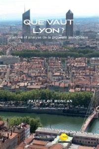 Que vaut Lyon ? : histoire et analyse de la propriété immobilière