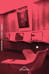 Le projet Cybersyn : la cybernétique socialiste dans le Chili de Salvador Allende