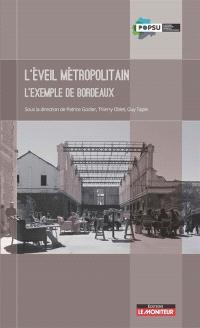L'éveil métropolitain : l'exemple de Bordeaux