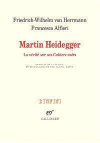Martin Heidegger : la vérité sur ses Cahiers noirs