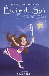 Etoile du soir = Evening star