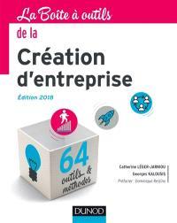 La boîte à outils de la création d'entreprise : 64 outils & méthodes
