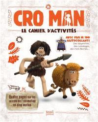 Cro Man : le cahier d'activités et ses autocollants