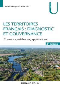 Les territoires français : diagnostic et gouvernance : concepts, méthode, application