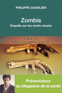 Zombis : enquête anthropologique sur les morts-vivants