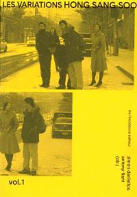 Les variations Hong Sang-Soo. Volume 1