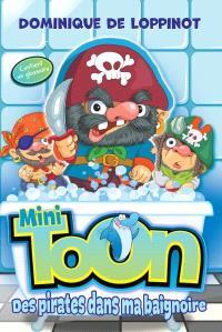 Des pirates dans ma baignoire