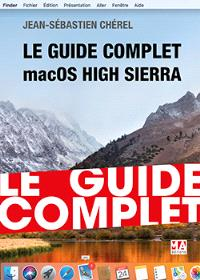 Le guide complet macOS X High Sierra