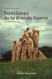 Fantômes de la Grande Guerre : nouvelles historiques