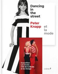 Dancing in the street, Peter Knapp et la mode