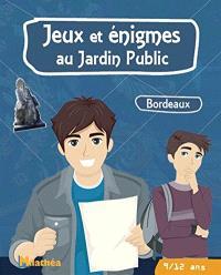 Jeux et énigmes au jardin public, Bordeaux : 9-12 ans