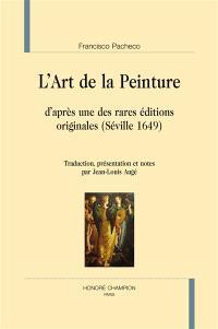 L'art de la peinture : d'après une des rares éditions originales (Séville 1649)