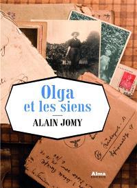 Olga et les siens : les liens du temps