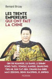 """Les trente """"empereurs"""" qui ont fait la Chine"""