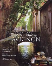 His Majesty Avignon