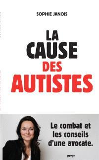 La cause des autistes