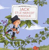Jack et le haricot magique : texte adapté d'un conte traditionnel