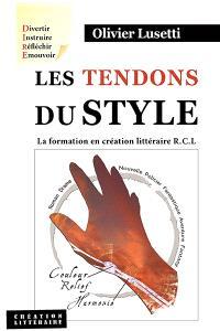 Les tendons du style : la formation en création littéraire RCL
