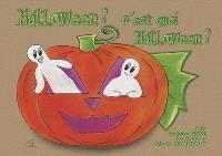 Halloween ? c'est quoi Halloween ?