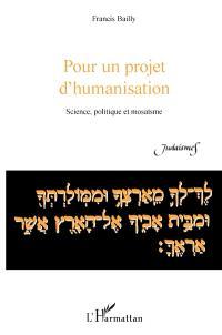 Mosaïsme et société. De la tradition à la révolution - Francis Bailly