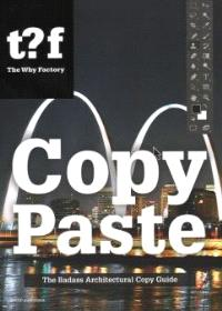 Copy Paste - The Badass Architectural Copy Guide