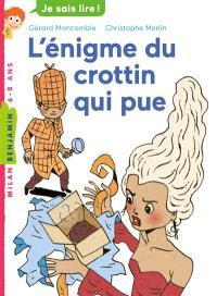 Les enquêtes fabuleuses du fameux Félix File-Filou. Volume 3, L'énigme du crottin qui pue