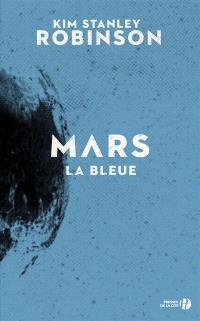 Mars. Volume 3, Mars la bleue