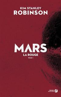 Mars. Volume 1, Mars la rouge