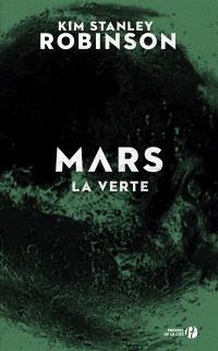 Mars. Volume 2, Mars la verte