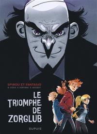 Spirou et Fantasio, Le triomphe de Zorglub