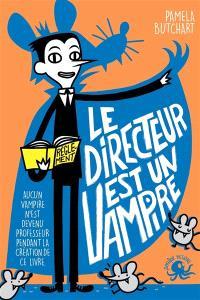 Le directeur est un vampire
