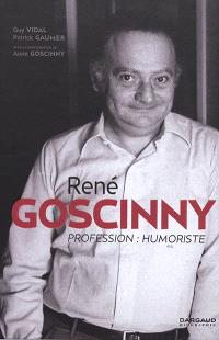 René Goscinny : profession, humoriste