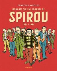 Moments clés du journal de Spirou : 1937-1985