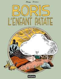 Contes du Marylène. Volume 3, Boris : l'enfant patate