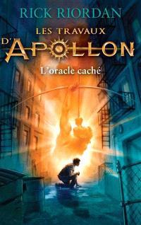 Les travaux d'Apollon. Volume 1, L'oracle caché