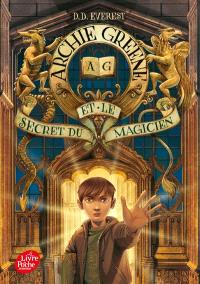 Archie Greene. Volume 1, Archie Greene et le secret du magicien