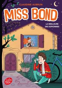 Miss Bond. Volume 3, La meilleure des espionnes