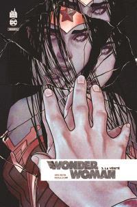 Wonder Woman rebirth. Volume 3, La vérité : 1re partie