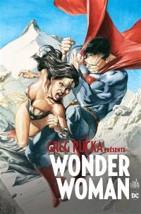 Greg Rucka présente Wonder Woman. Volume 3, La fin de la mission