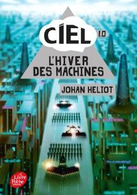 Ciel. Volume 1, L'hiver des machines